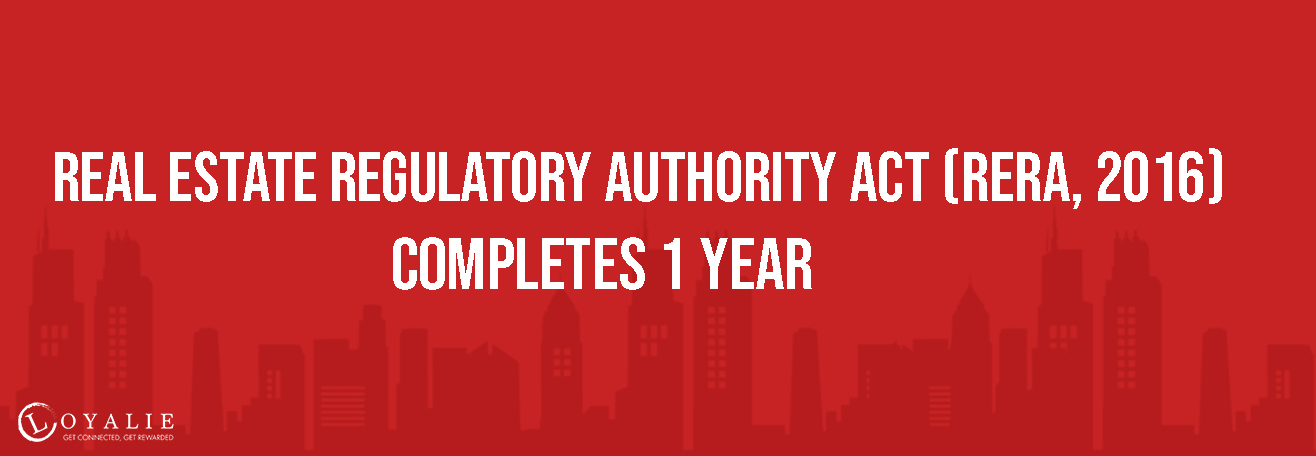 Real Estate Regulatory Authority Act, 2016 Completes 1 Year