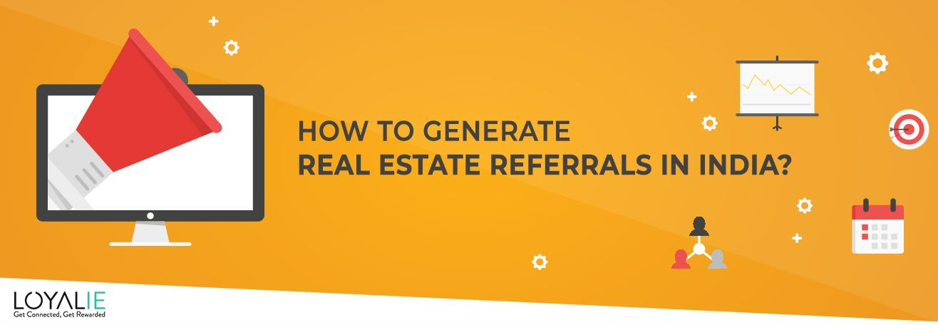 Lead Generation through Real Estate Referral