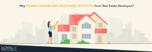 Women home buyers need more attention