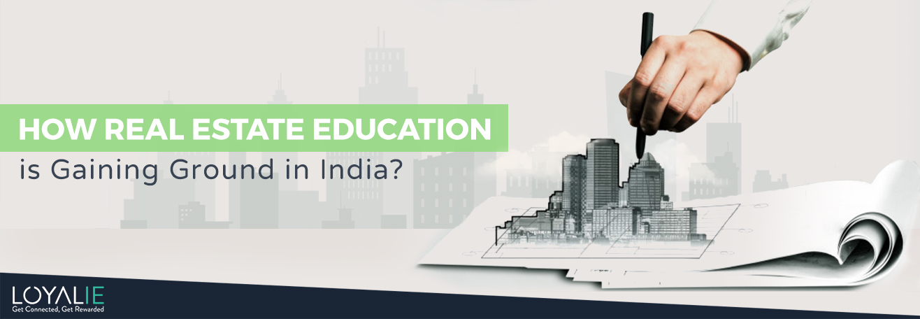 Estate Education in India